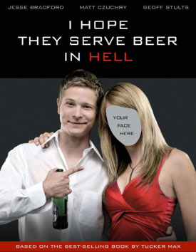 i-hope-they-serve-beer-in-hell